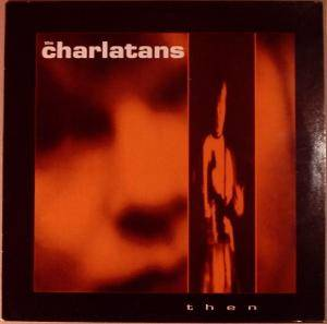 The Charlatans: Then - Cover
