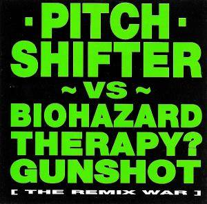Cover - Pitchshifter: Vs. Biohazard Therapy Gunshot [The Remix War]