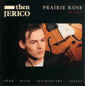 Cover - Then Jerico: Prairie Rose