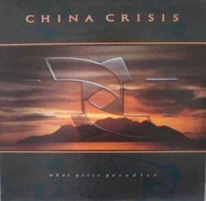 Cover - China Crisis: What Price Paradise