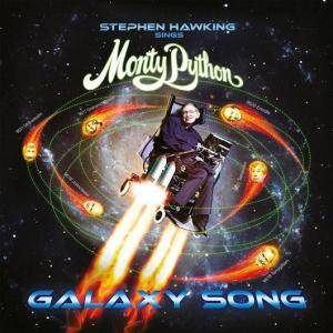 Monty Python: Stephen Hawking Sings Monty Python Galaxy Song - Cover