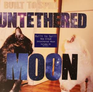 Cover - Built To Spill: Untethered Moon