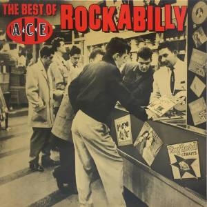 Cover - Sonny Fisher: Best Of Ace Rockabilly, The