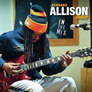 Bernard Allison: In The Mix - Cover