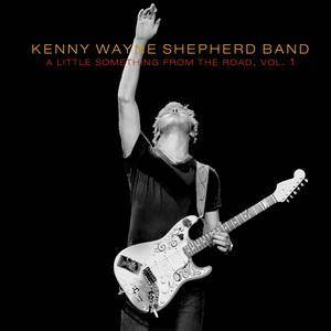 Cover - Kenny Wayne Shepherd: Little Something From The Road, Vol. 1, A