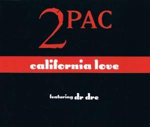 2Pac: California Love - Cover