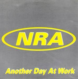 Cover - NRA: Another Day At Work