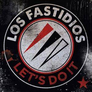 Cover - Los Fastidios: Let's Do It
