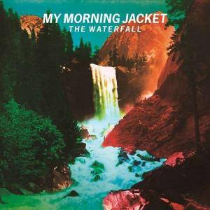 Cover - My Morning Jacket: Waterfall, The