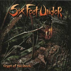 Six Feet Under: Crypt Of The Devil (CD) - Bild 5