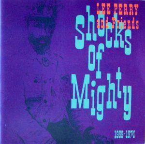 Cover - Classics, The: Shocks Of Mighty 1969-1974 - Lee Perry And Friends