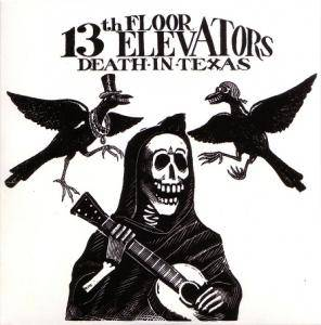 Cover - 13th Floor Elevators, The: Death In Texas
