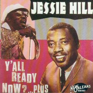 Cover - Jessie Hill: Y'all Ready Now? ...Plus