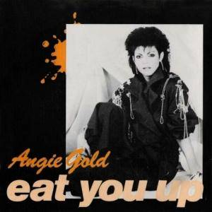 Angie Gold: Eat You Up - Cover