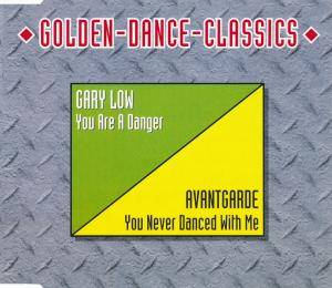 Cover - Gary Low: You Are A Danger / You Never Dance With Me