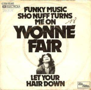Cover - Yvonne Fair: Funky Music Sho Nuff Turns Me On/ Let Your Hair Down