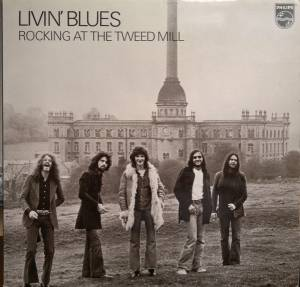 Cover - Livin' Blues: Rocking At The Tweed Mill