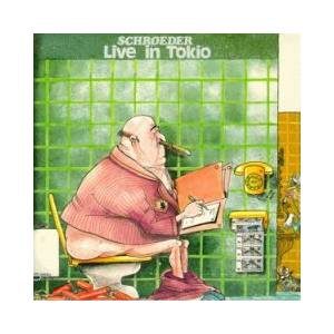 Schroeder Roadshow: Live In Tokio - Cover