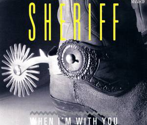 Cover - Sheriff: When I'm With You