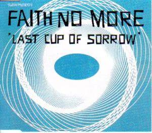 Faith No More: Last Cup Of Sorrow - Cover