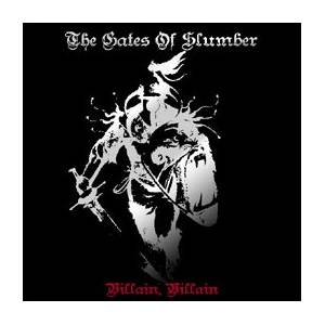 The Gates Of Slumber: Villain, Villain - Cover