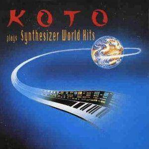 Cover - Koto: Plays Synthesizer World Hits