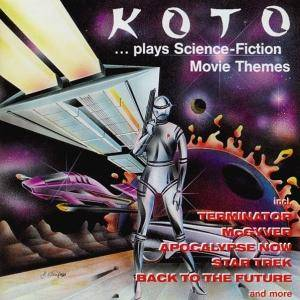 Cover - Koto: Plays Science-Fiction Movie Themes