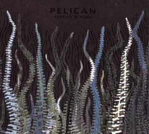 Pelican: City Of Echoes - Cover