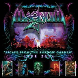 "Magnum: ""Escape From The Shadow Garden"" Live 2014 - Cover"