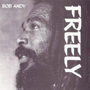 Cover - Bob Andy: Freely