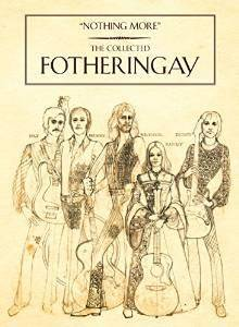 Fotheringay: Nothing More - The Collected Fotheringay - Cover