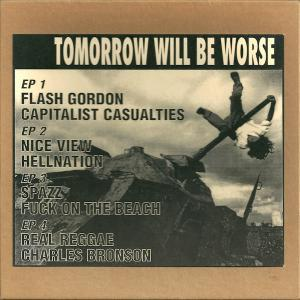 Tomorrow Will Be Worse - Cover