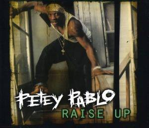 Cover - Petey Pablo: Raise Up