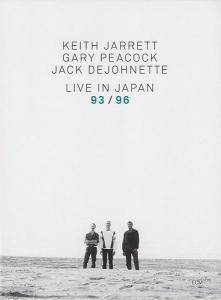 Cover - Keith Jarrett, Gary Peacock, Jack DeJohnette: Live In Japan 93 / 96
