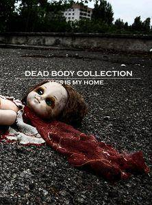 Cover - Dead Body Collection: This Is My Home