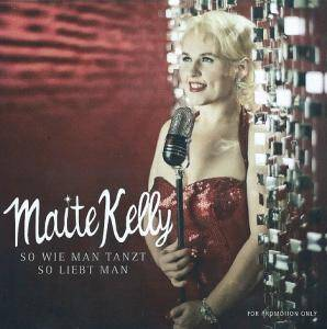 Cover - Maite Kelly: So Wie Man Tanzt, So Liebt Man