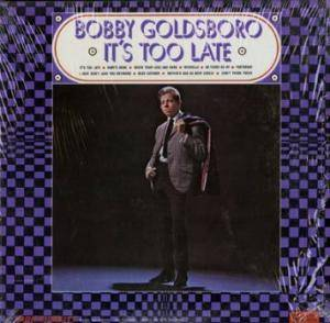 Cover - Bobby Goldsboro: It's Too Late