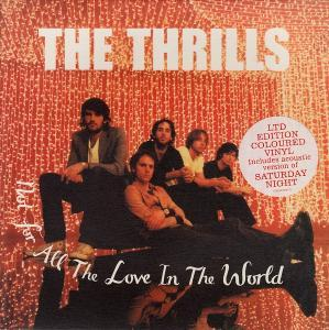 Thrills, The: Not For All The Love In The World - Cover