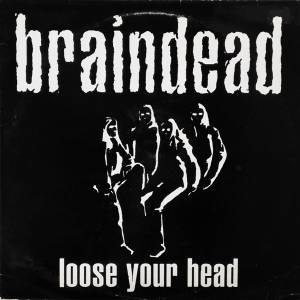 Braindead: Loose Your Head - Cover