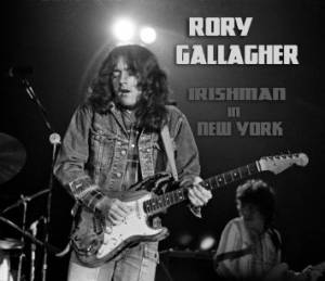 Rory Gallagher: Irishman In New York - Cover