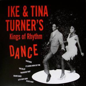 Cover - Ike & Tina Turner: Ike & Tina Turner's Kings Of Rhythm Dance