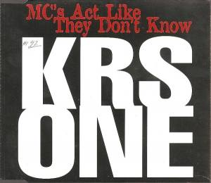 KRS-One: MC's Act Like They Don't Know - Cover
