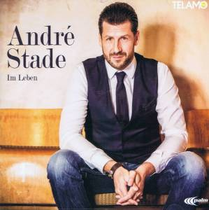 Cover - André Stade: Im Leben