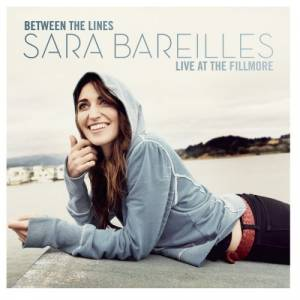 Cover - Sara Bareilles: Between The Lines: Sara Bareilles Live At The Fillmore