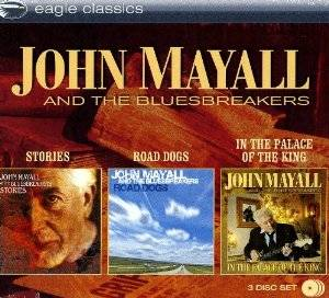 Cover - John Mayall & The Bluesbreakers: Stories / Road Dogs / In The Palace Of The King