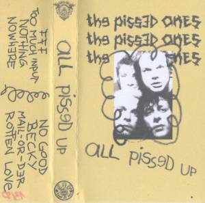 The Pissed Ones: All Pissed Up - Cover
