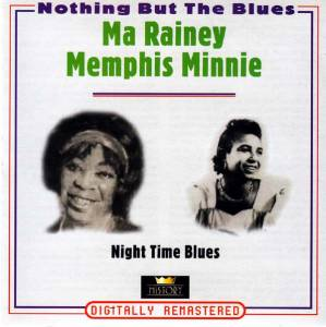 Cover - Ma Rainey: Nothing But The Blues / Night Time Blues