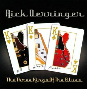 Cover - Rick Derringer: Three Kings Of The Blues, The