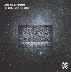 Cover - Asian Dub Foundation: Signal And The Noise, The