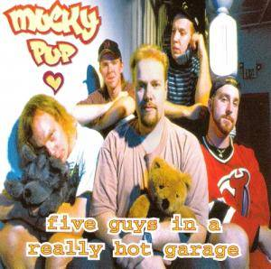 Cover - Mucky Pup: Five Guys In A Really Hot Garage